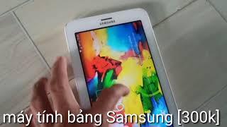 Máy tính bảng cũ giá rẻ Samsung tab3 ..[300k]