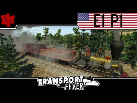 Transport Fever American Campaign - Mission 1 (Part 1) The First Line