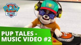 PAW Patrol  Pup Tales  Music Video 2