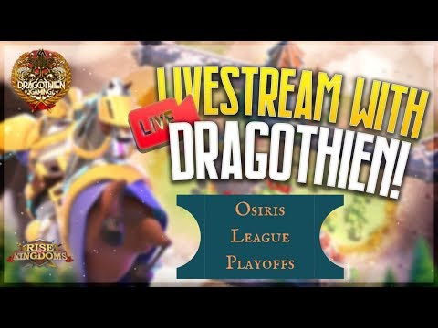 Osiris League Playoffs! Let's Chat About What Just Happened. Everything Is Fine! - Rise Of Kingdoms