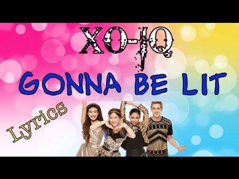 Make It Pop's XO-IQ / Gonna Be Lit - Lyrics