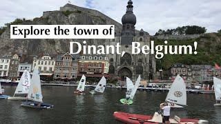 Explore the town of Dinant, Belgium