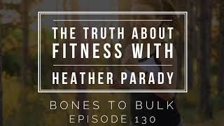 The Truth About Fitness with Heather Parady