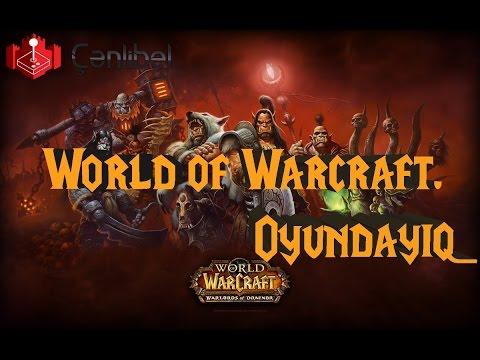 World of Warcraft | Oyundayıq.