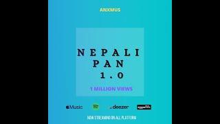 Anxmus  - Nepali Pan   No copyright Music 