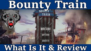 bounty Train - What Is It & Review