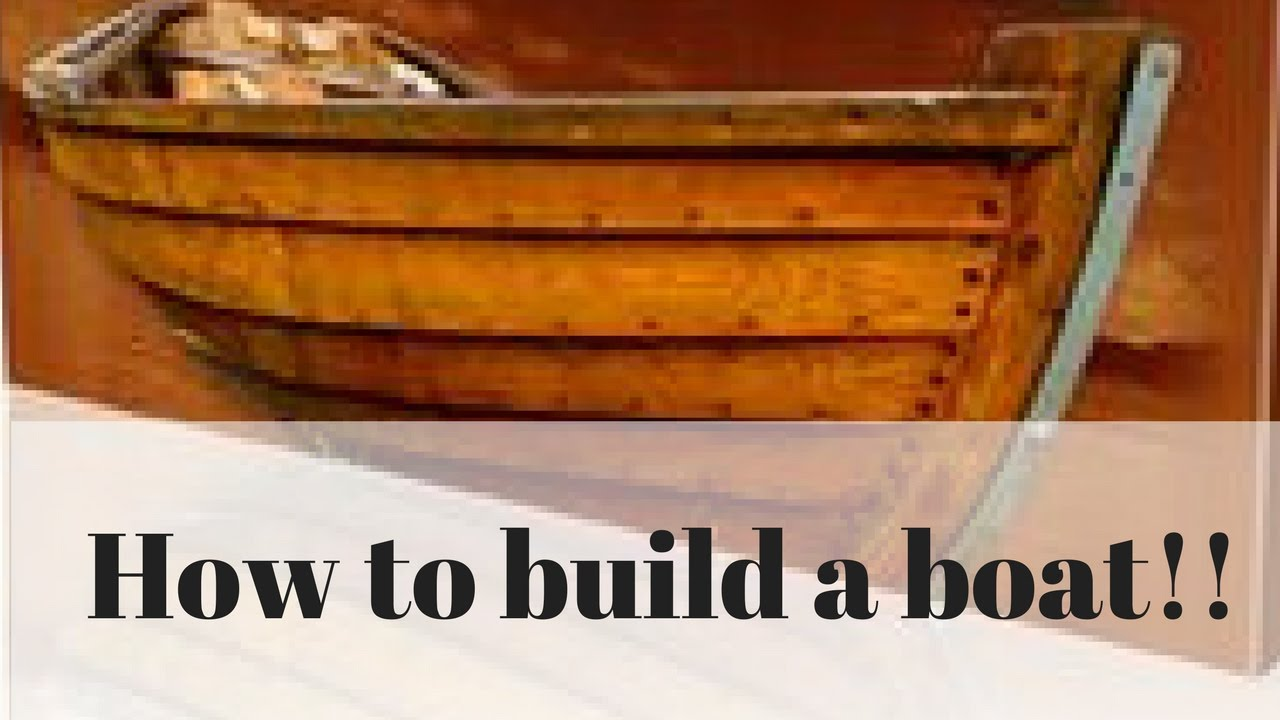 How To Build A Boat How To Build A Small Boat Wooden Boat Building Plans Free Preview Pdf