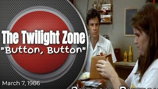 "Twilight Zone ""Button, Button"""