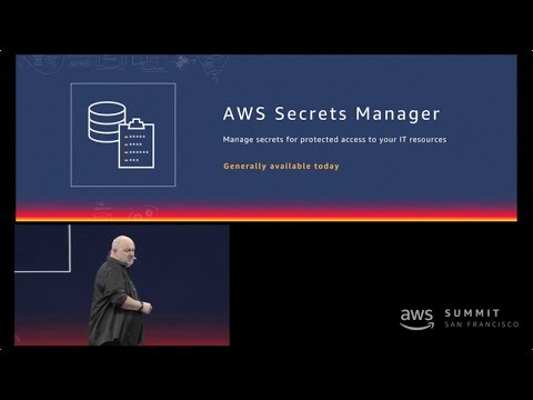 AWS Summit San Francisco 2018 - Announcing AWS Secrets Manager