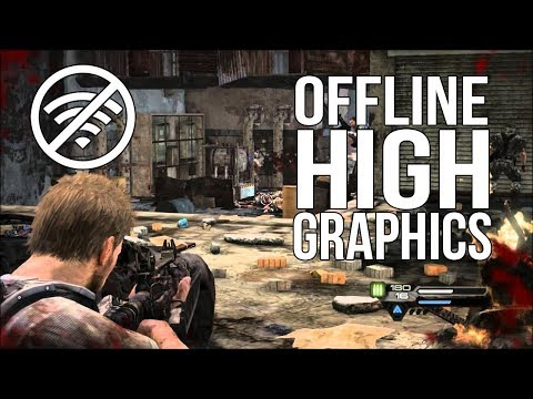 Top 10 INSANE OFFLINE High Graphics Games For IOS & Android 2018