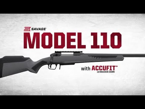 Savage Arms Model 110 rifles and AccuFit system - all4shooters