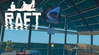 RAFT Full Release Gameplay - A floating home! #9