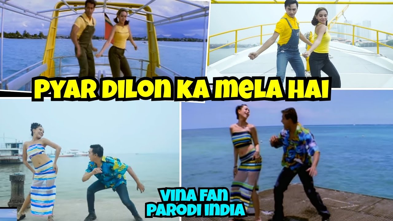PYAR DILON KA MELA HAI - Vina Fan Version - Parodi India Recreate - SALMAN KHAN KARISMA KAPOOR