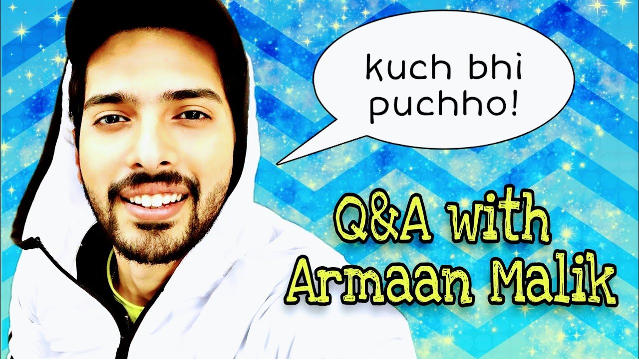Armaan Malik - Q&A session with Fans ( #Ask Anything ) || cute and lovely || R B YouTube 2020