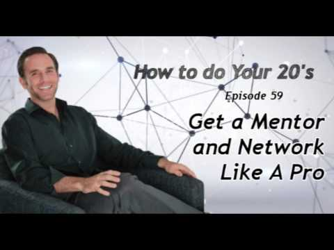 Get a Mentor and Network Like A Pro