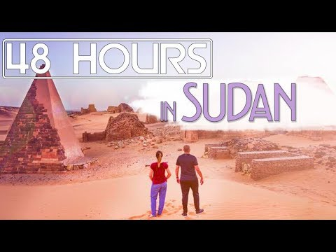 48 Hours in Sudan 2018: Pyramids, Dervishes, and UNESCO Sites!
