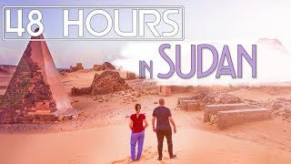 48 Hours in Sudan 2018: Pyramids, Dervishes, and U...