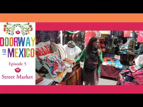 Learn Spanish negotiating phrases at a Street Market in Mexico