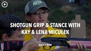 Shotgun Grip & Stance: Beginner Target Shooting Tip #11 - Lena & Kay Miculek