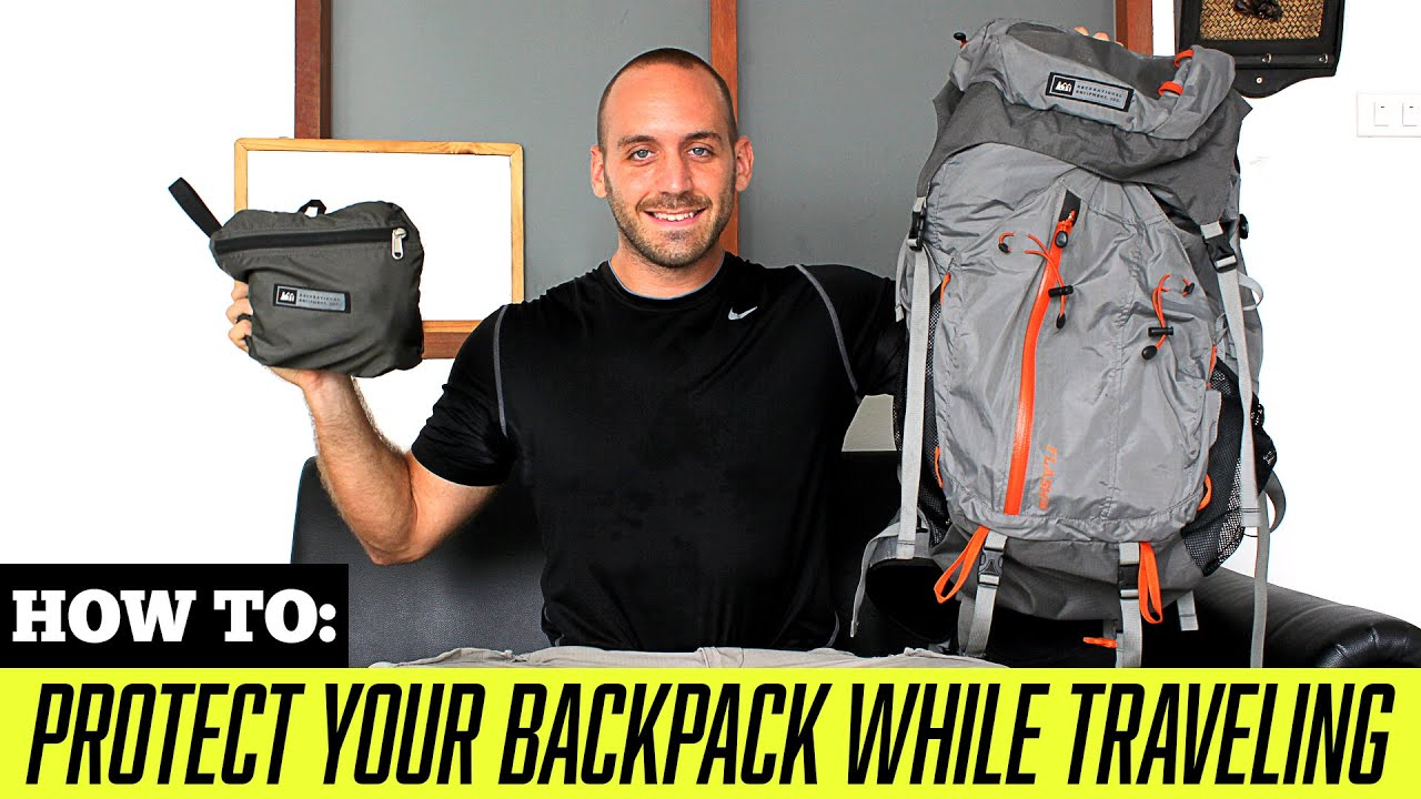 TRAVEL TIPS: How to Protect Your Backpack While Traveling - YouTube