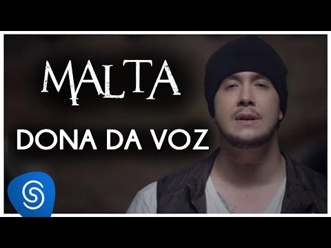Malta - Dona da Voz (Clipe Oficial)