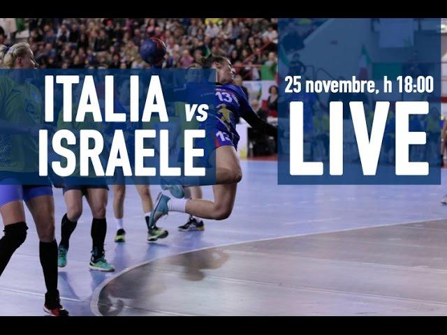 Qualificazioni Mondiali 2017: ITALIA - ISRAELE 26-26