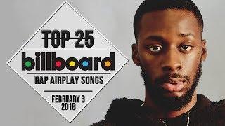 Top 25 • Billboard Rap Songs • February 3, 2018 | Airplay-Charts