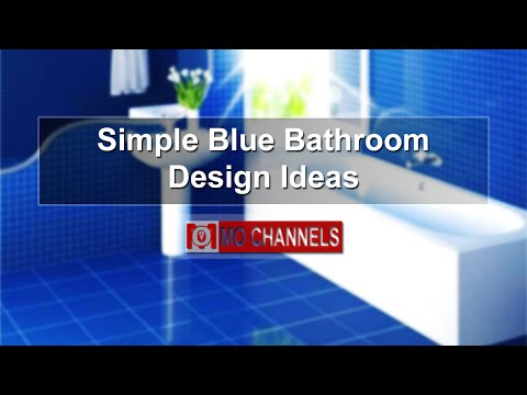 Simple Blue Bathroom Design Ideas