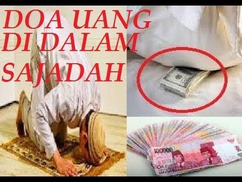 Doa Uang Dibawah Sajadah Wirid Uh Pendatang Rejeki