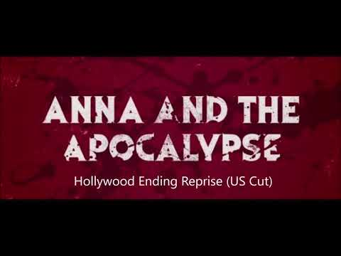 Hollywood Ending Reprise (US Cut) - Anna And The Apocalypse