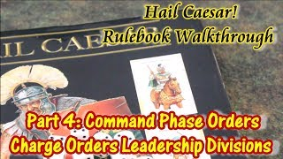 Hail Caesar! Walkthrough Part 4 Command Phase, Orders, Leadership, Division Orders, Charging