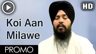 Koi Aan Milawe Promo 15 sec - Bhai Mehtab Singh Jal Wale