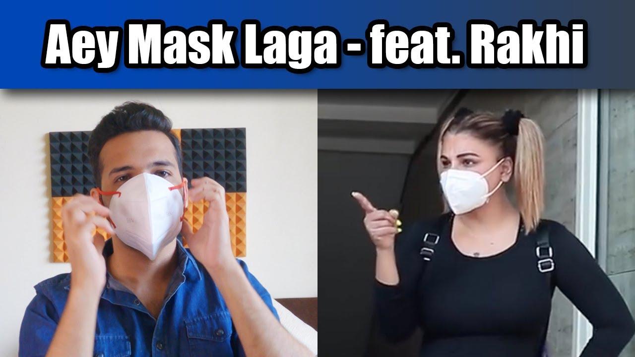 Aey Mask Laga - feat. Rakhi