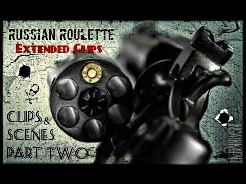 Russian Roulette Scenes & ...