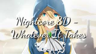 Whatever It Takes - 8D Nightcore