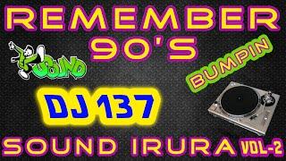 Dj 137 96-97-98 La maquina del tiempo Sound irura Vol 2