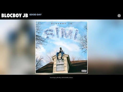 BlocBoy JB - Good Day (Audio)