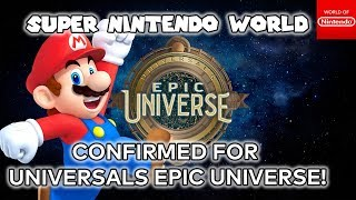 Super Nintendo World CONFIRMED for Orlando's new EPIC UNIVERSE!