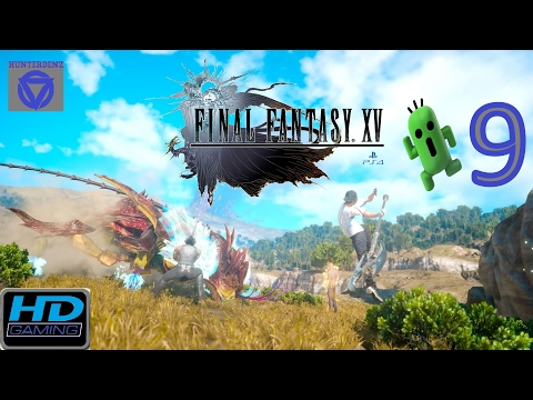 Final Fantasy XV [ PS4 ] - Walkthrough Part 9