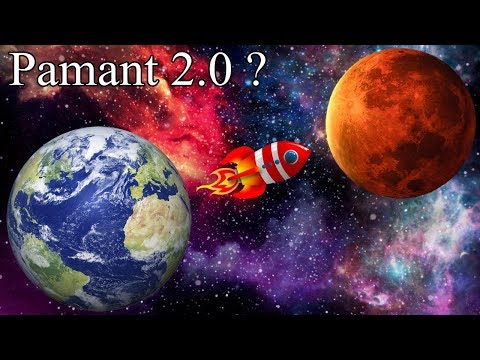 Cum putem coloniza planeta Marte si de ce? Pamant 2.0
