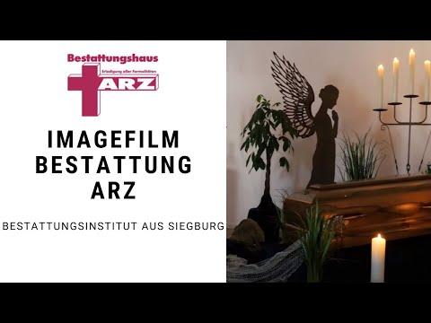 Bestattungsinstitut Aus Siegburg: Bestattungen Arz GmbH (2018) [Imagefilm]