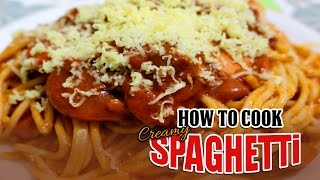 HOW TO COOK SPAGHETTI (Creamy Filipino Style)
