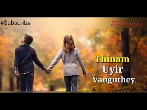 WhatsApp Tamil status | love romantic lyric video song | un kaigal korthu best lyric song video