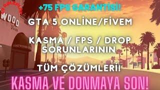 Kasma - DROP - FPS Sorunu Çözümü! GTA 5 / Fivem FPS Boost