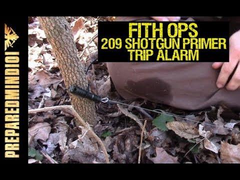 Fith Ops Perimeter Alarms PT 1: 209 Primer Trip Alarm - Preparedmind101