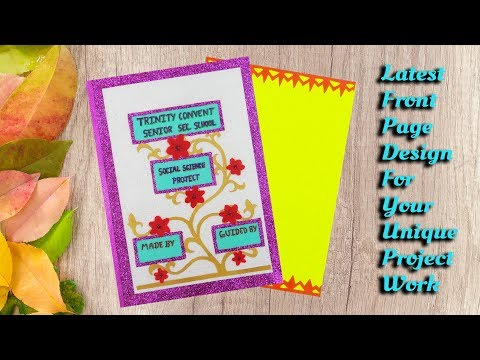 How To Decorate Project Files With Cover Page And Border Cover Page Decoration 4 Youtube