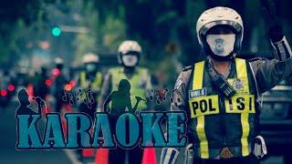 POLISI Dangdut Koplo , Regge ( Full Karaoke )
