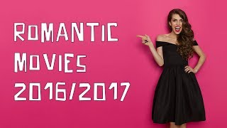 Best Romantic Movies 2016/2017: See top romantic comedies