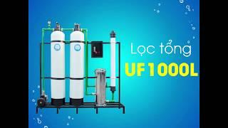 Hệ thống lọc nước cao cấp UF 1000 lít/h