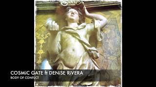 Cosmic Gate ft Denise Rivera Body of Conflict (Extended) + Lyrics